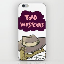 It's Toad Westerns iPhone Skin