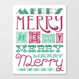 Merry Merry Canvas Print
