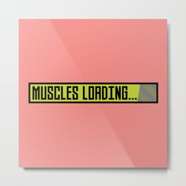 Muscles Loading Progressbar Bqy9t Metal Print