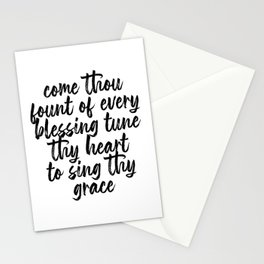 Come Thou Fount of Every Blessing Tune Thy Heart to Sing Thy Grace Script Stationery Cards