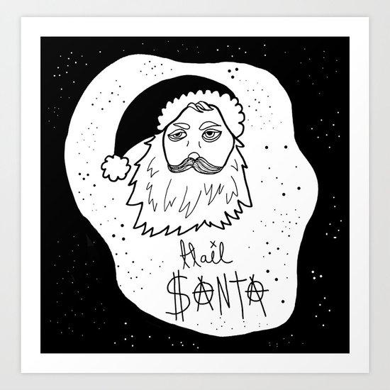 Hail Santa Art Print