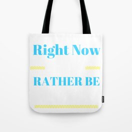 Runner Right noe I Would Rather Be Running Tote Bag
