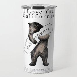 i love you california Travel Mug