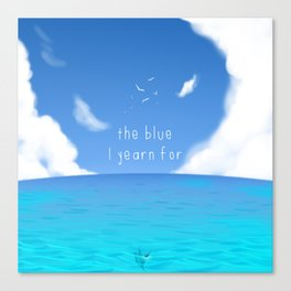 The Blue I yearn for Canvas Print