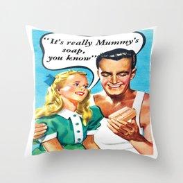 Mummy's Soap Throw Pillow