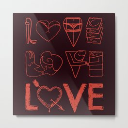 LOVE, we've all been there Metal Print