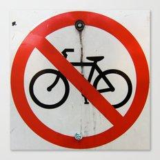 No Bikes Allowed Canvas Print