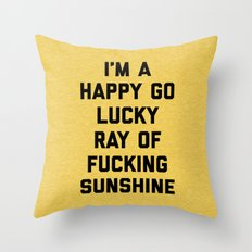 Ray Of Sunshine Funny Quote Throw Pillow