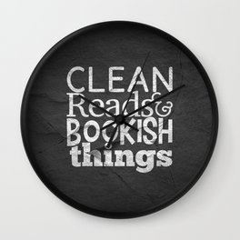 Clean Reads & Bookish Things - CRBB Motto Wall Clock