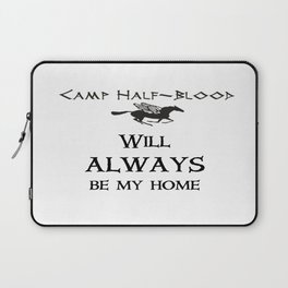 Camp-half blood will always be my home Laptop Sleeve