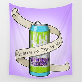 Sleep is for the Weak Wall Tapestry