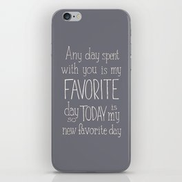 """Winnie the Pooh quote  """"FAVORITE"""" iPhone Skin"""