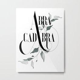 Abracadabra – Magical Quote. Metal Print