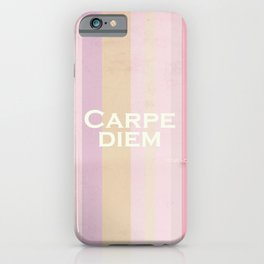 Carpe Diem - Horace iPhone Case