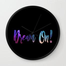 Dream On! Wall Clock