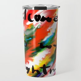 Welcome To My Nightmare Travel Mug