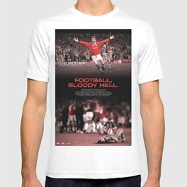 Football, Bloody Hell T-shirt