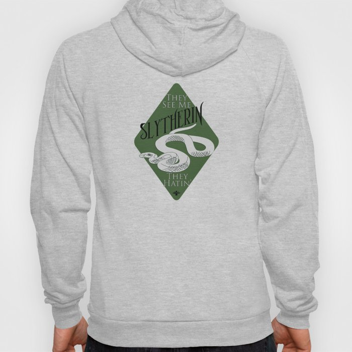 They See Me Slytherin Hoody