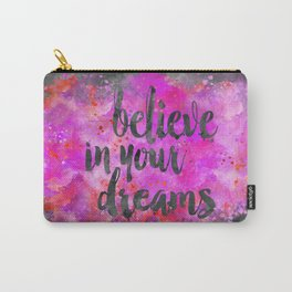 Believe dreams watercolor motivational quote Carry-All Pouch
