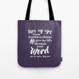 Psalm 119:37 Tote Bag