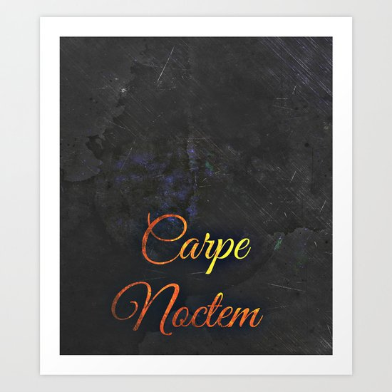 Carpe Noctem (Seize The Night) 2 Art Print