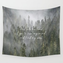 Into the Forest I Go Wall Tapestry