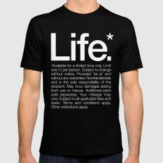 Life.* Available for a limited time only. LARGE Mens Fitted Tee Black