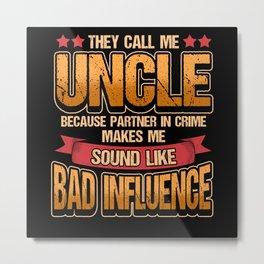 Uncle Familie Proud Nephew Gift Metal Print