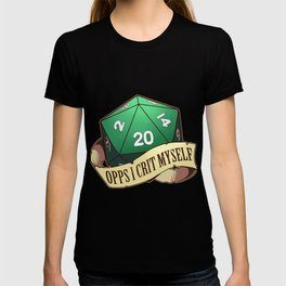 Funny Tabletop Dungeons Gift Opps I Crit Myself RPG D20 Dice Print T-shirt