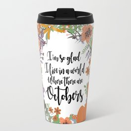 "Anne of Green Gables-L.M Montgomery-""Octobers"" design Travel Mug"