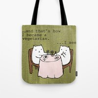 vegetarian Tote Bags featuring The Vegetarian Cat by teapartyanimals