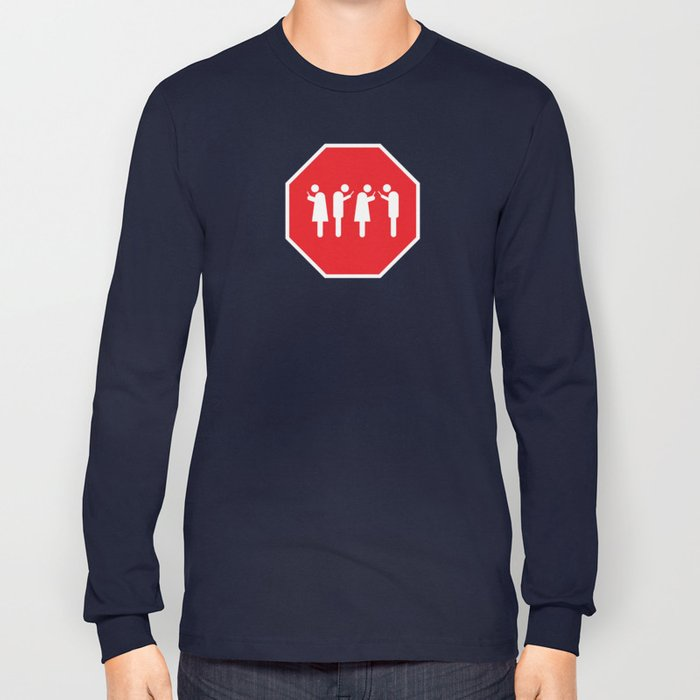 Red Means STOP Long Sleeve T-shirt