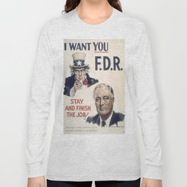 Vintage poster - I Want You FDR Long Sleeve T-shirt