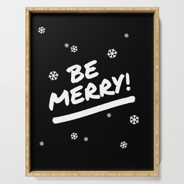 Black and White Be Merry Christmas Snowflakes Serving Tray
