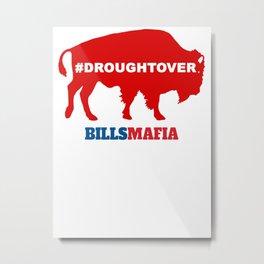 BuffaloBills Playoff Drought Over Metal Print