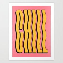 Chill: Wavy Summer Edition Art Print