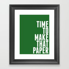 Make That Paper Framed Art Print