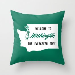 Welcome To Washington The Evergreen State Throw Pillow
