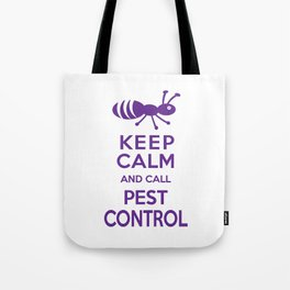Funny Exterminator Tote Bag