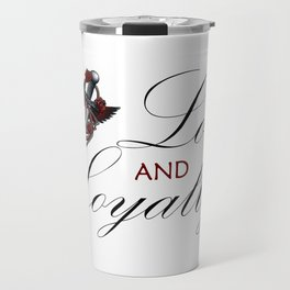 Love & Loyalty Travel Mug