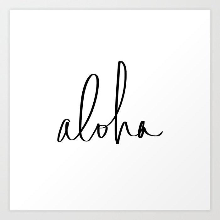 Aloha Hawaii Typography Kunstdrucke