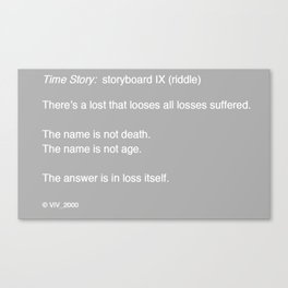 Time Story:  Storyboard IX (riddle) Canvas Print