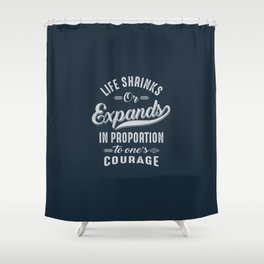 Courage - Motivation Shower Curtain