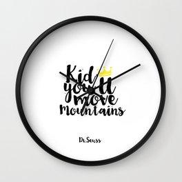 Kids Gift Kid you'll move mountains Nursery Decor Nursery Wall art Kids Print Children Quote Wall Clock