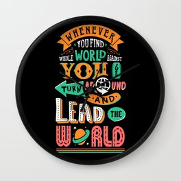 Lab No. 4 You Find Whole World Against Life Inspirational Quotes Wall Clock