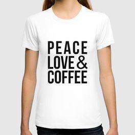 Peace Love & Coffee T-shirt
