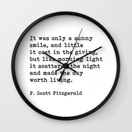 It Was Only A Sunny Smile, F. Scott Fitzgerald Quote Wall Clock