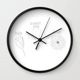 FLOWERS? FLOWERS. Wall Clock