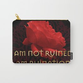 I am Ruination Carry-All Pouch