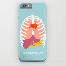 Hugs keep us alive iPhone 6 Slim Case